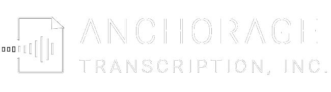 Anchorage Transcription